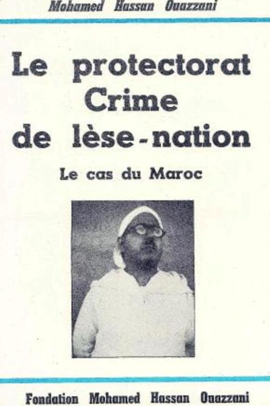 Le protectorat crime de lèse-nation