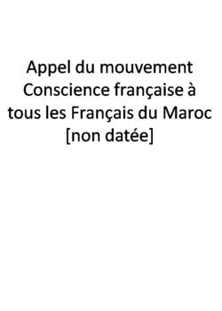 Appel du mouvement Conscience française à tous les Français du Maroc [non datée]